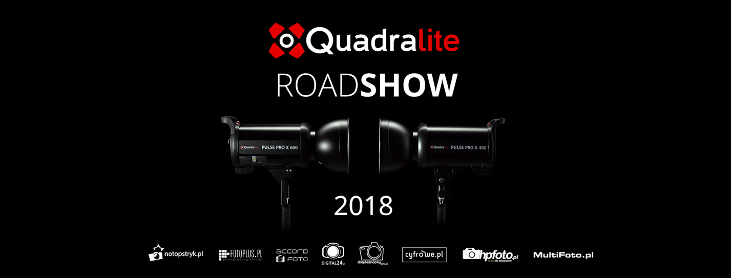 Quadralite RoadShow 2018!